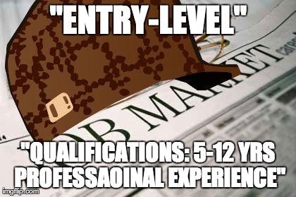 Scumbag Job Market